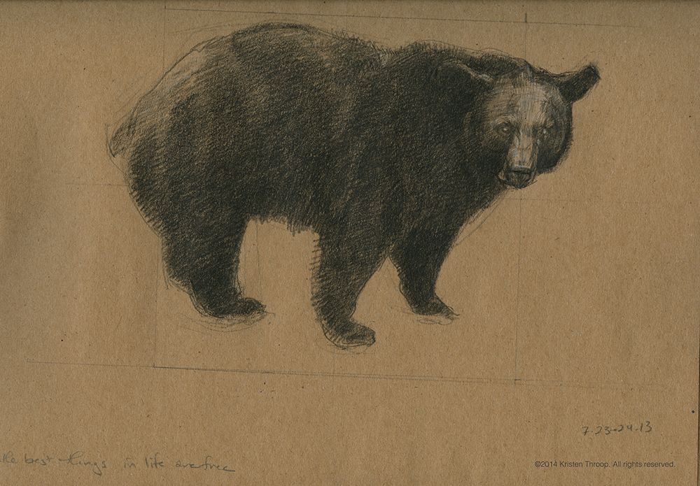 "Sketch of black bear. ""The best things in life are free."""